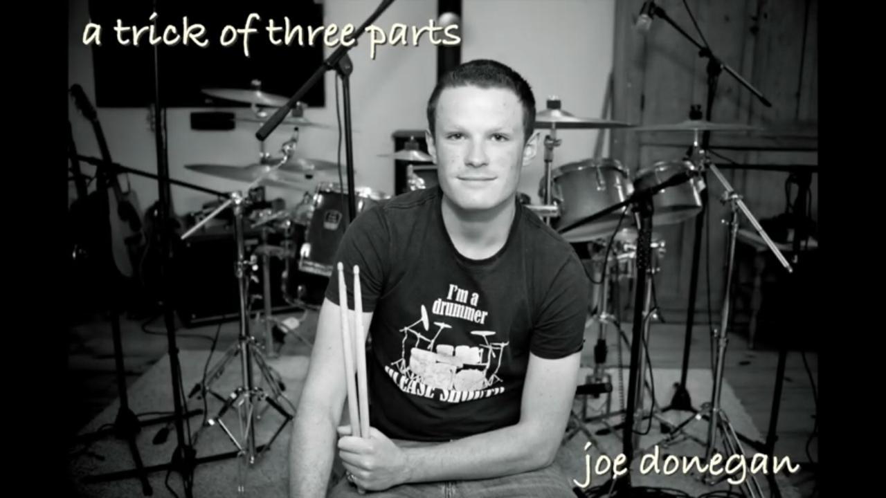 Joe Donegan - A Trick Of Three Parts